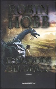 Il custode del drago (8834715896) by Robin Hobb