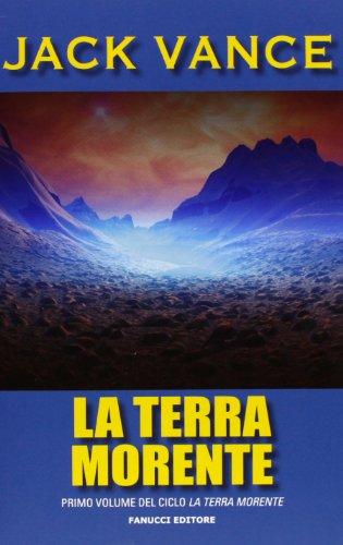 9788834720431: La terra morente: 1 (Tif extra)