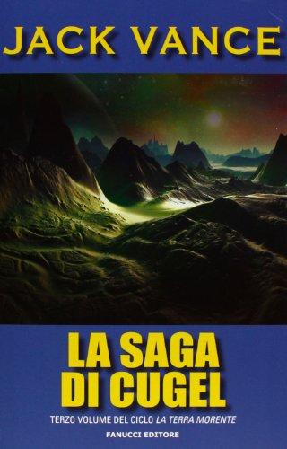 9788834720455: La saga di Cugel. La terra morente vol. 3