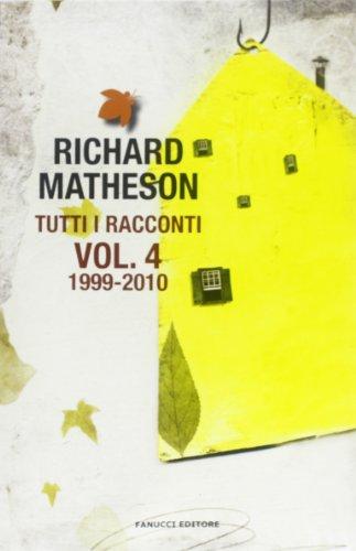 9788834721902: Tutti i racconti vol. 4 - 1999-2010