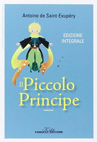9788834726976: Il Piccolo Principe. Ediz. integrale