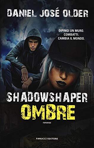9788834732465: Shadowshaper. Ombre