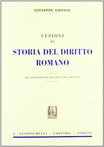 Lezioni di storia del diritto romano Grosso,: Grosso, Giuseppe
