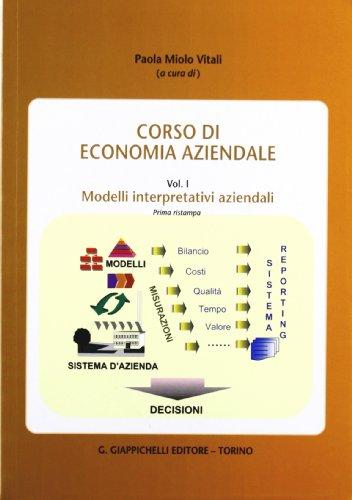 9788834807088: Corso di economia aziendale vol. 1 - Modelli interpretativi aziendali