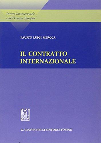 9788834815274: Il contratto internazionale