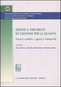 9788834815595: Sistemi e strumenti di gestione per la qualità. Percorsi evolutivi e approcci manageriali