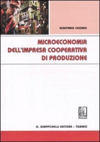 Microeconomia dell'impresa cooperativa di produzione: Gaetano Cuomo
