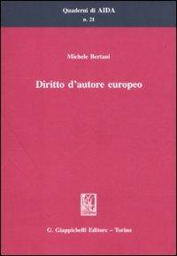 9788834819715: Diritto d'autore europeo