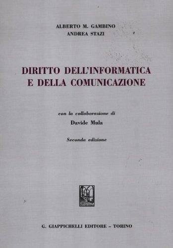 Diritto dell'informatica e della comunicazione: Alberto M. Gambino;