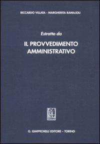 9788834826263: Estratto da «Il provvedimento amministrativo»