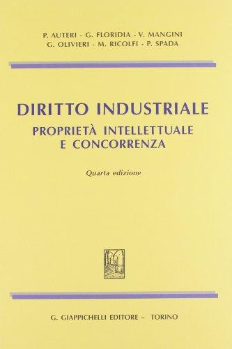 9788834826874: Diritto industriale. Proprietà intellettuale e concorrenza