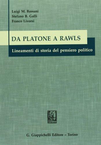 9788834828298: Da Platone a Rawls. Lineamenti di storia del pensiero politico