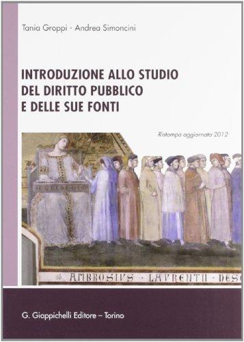 9788834829967: Introduzione allo studio del diritto pubblico e delle sue fonti