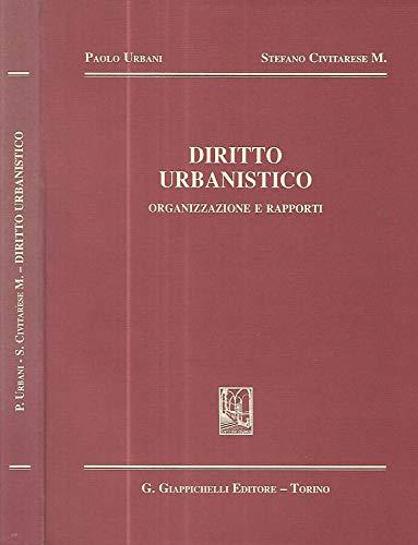9788834831496: Diritto urbanistico: Organizzazione e rapporti (Italian Edition)