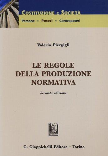 9788834837191: Le regole della produzione normativa