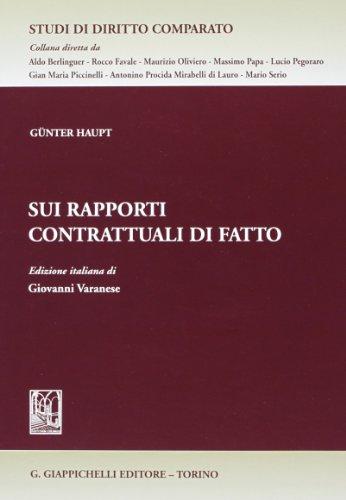 9788834837955: Sui rapporti contrattuali di fatto (Studi di diritto comparato)