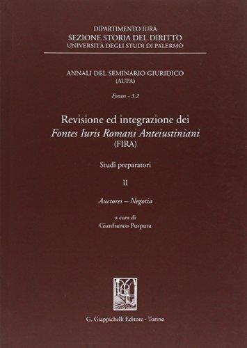 9788834838228: Revisione ed integrazione dei Fontes Iuris Romani Anteiustiniani (FIRA). Studi preparatori: 2