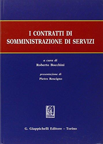 I contratti di somministrazione di servizi (Hardback): R. Bocchini