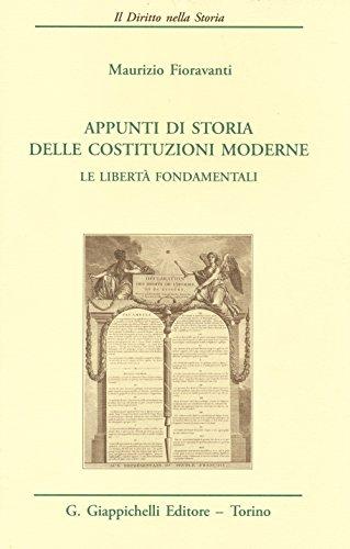 9788834848210: Appunti di storia delle costituzioni moderne. Le libertà fondamentali