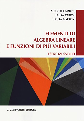 9788834848524: Elementi di algebra lineare e funzioni di più variabili. Esercizi svolti