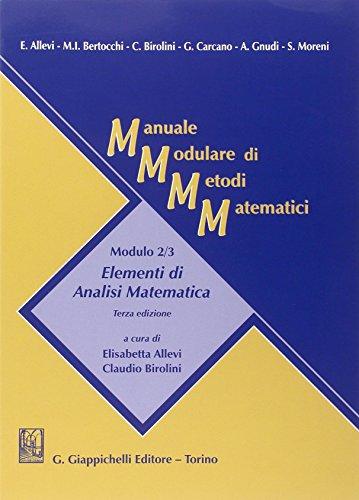 9788834848999: Manuale modulare di metodi matematici. Modulo 2/3: Elementi di analisi matematica