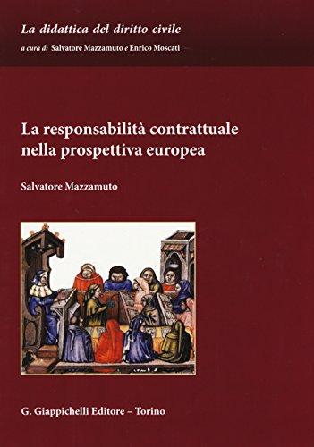 9788834858301: La responsabilità contrattuale nella prospettiva europea