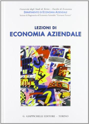 9788834861356: Lezioni di economia aziendale (Univ.Torino-Fac. economia.Dip.ec.Ferrero)