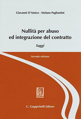 9788834867686: Nullità per abuso ed integrazione del contratto. Saggi
