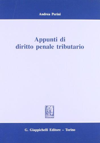 Appunti di diritto penale tributario: Andrea Perini