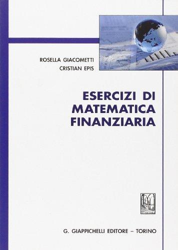 9788834888766: Esercizi di matematica finanziaria