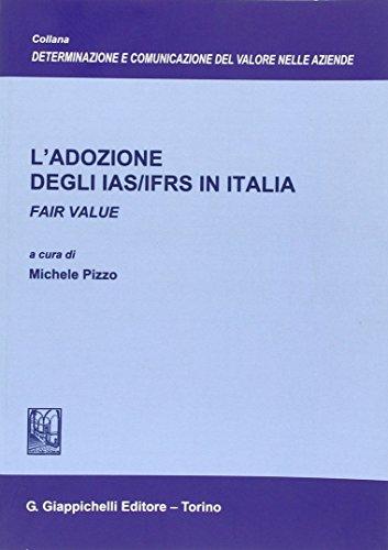 9788834889039: L'adozione degli IAS/IFRS in Italia. Fair value