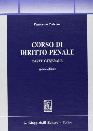 9788834890738: Corso di diritto penale. Parte generale