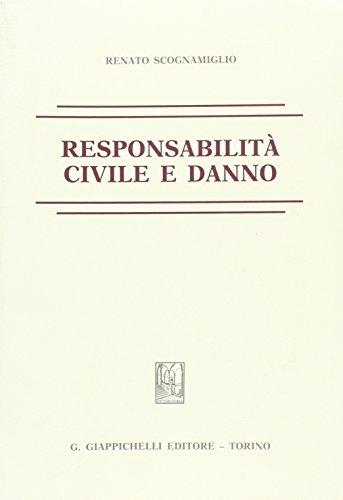 9788834896013: Responsabilità civile e danno