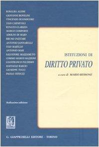 Istituzioni di diritto privato: Bessone, M.
