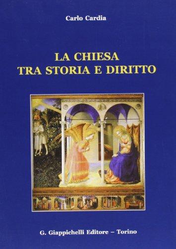 9788834897690: La chiesa tra storia e diritto