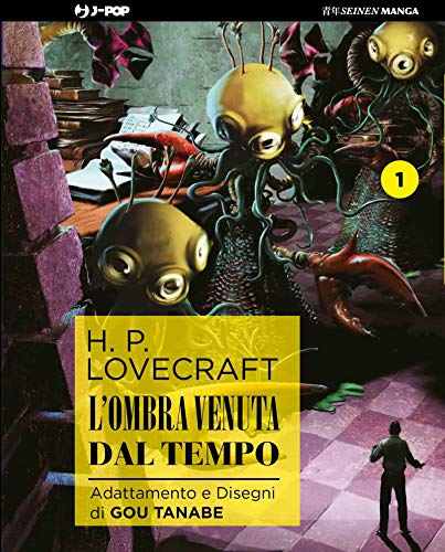 L'ombra venuta dal tempo da H. P. Lovecraft: 1 - Tanabe, Gou