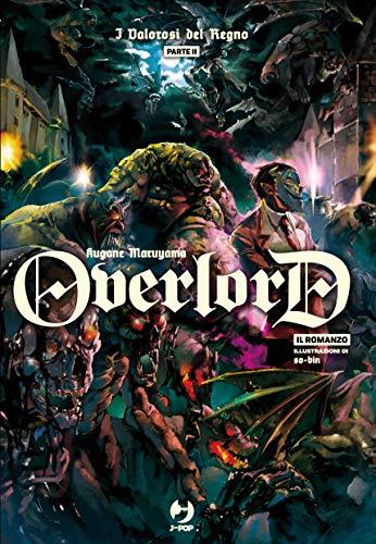 9788834904176: I valorosi del regno. Parte seconda. Overlord (Vol. 6)