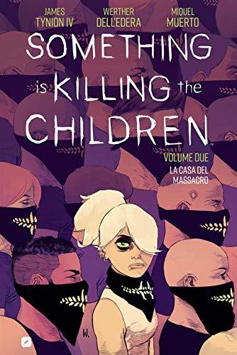 9788834915479: Something is killing the children. La casa del massacro (Vol. 2)