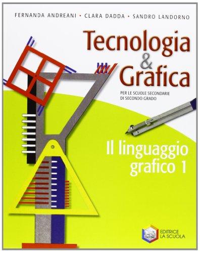 9788835025597: Tecnologia & grafica. Con schede operative. 1