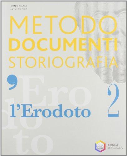 9788835026068: L'Erodoto. Metodo-Documenti-Storiografia. Ediz. riforma. Per le Scuole superiori. Con espansione online: 2