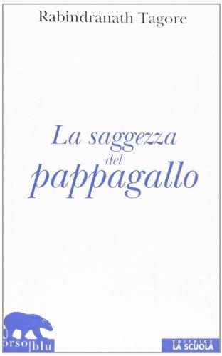 9788835028406: La saggezza del pappagallo (Orso blu)