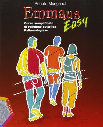 9788835029045: Emmaus easy. Corso semplificato di religione cattolica italiano-inglese. Per la Scuola media