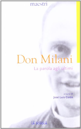La parola agli ultimi: Milani, Lorenzo