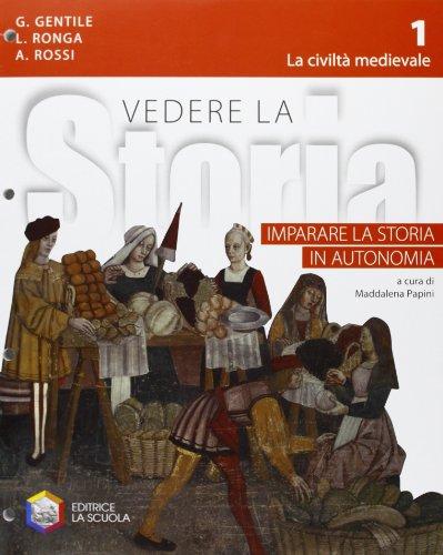 9788835030461: Imparare la storia. Vedere la storia. Per la Scuola media: 1
