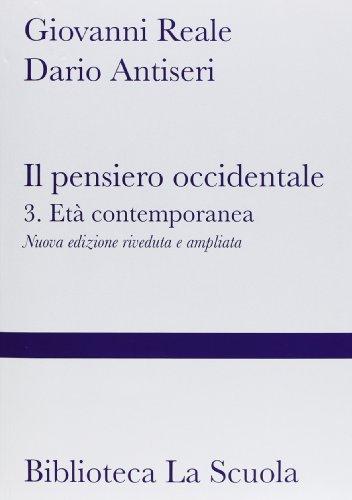 9788835030775: Il pensiero occidentale dalle origini ad oggi. Nuova ediz.: 3 (2 tomi): Vol. 3