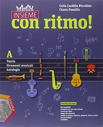 9788835041122: Insieme con ritmo! Vol. A-B. Teoria-Strumenti musicali-Antologia-Storia della musica. Per la Scuola media. Con CD Audio. Con e-book. Con espansione online