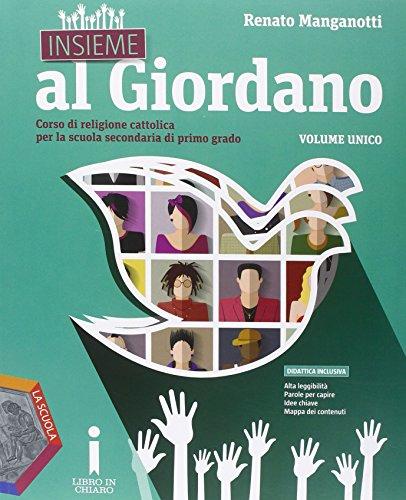 9788835041597: Insieme al Giordano. Vol. unico. Palestra competenze. Con Bibbia in classe. Per la Scuola media. Con DVD. Con e-book. Con espansione online