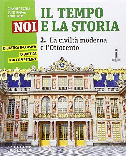 9788835044215: Il tempo, noi e la storia. Ediz. plus. Per la Scuola media. Con e-book. Con espansione online (Vol. 2)