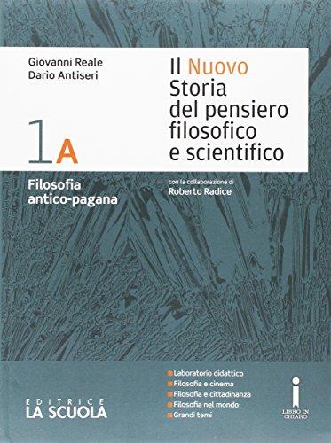 9788835044628: Il nuovo Storia del pensiero filosofico e scientifico. Vol. 1A-1B-Platone-Apologia Socrate. Per i Licei. Con e-book. Con espansione online (Vol. 1)