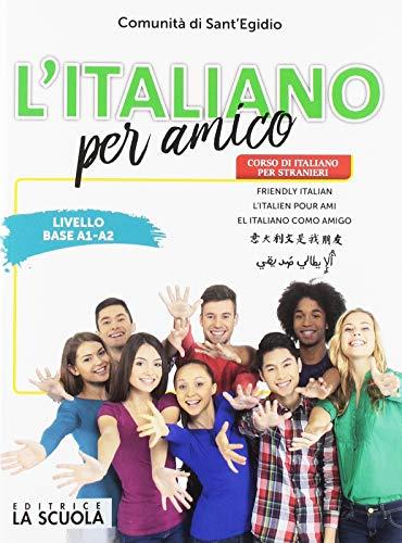 9788835048749: L'italiano per amico. Corso di italiano per stranieri. Livello base